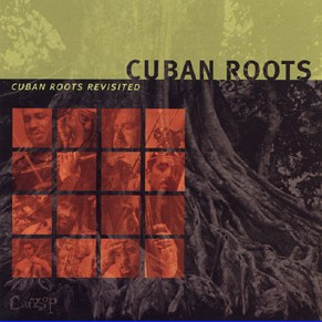 Cuban_Roots_revisit